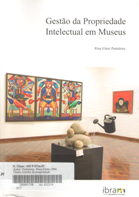 Resultado de imagem para Gestão da propriedade intelectual em museus/Rina Elster Pantalony
